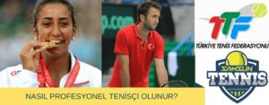 Profesyonel tenisçi nasıl olunur