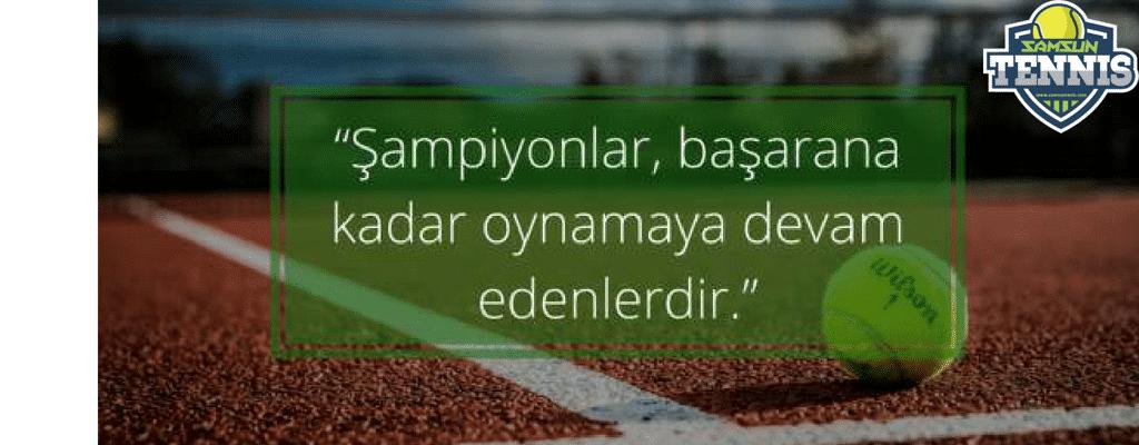 Tenis motivasyon sözleri