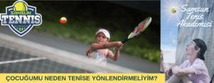 Çocuğumu Neden Tenise Yönlendirmeliyim