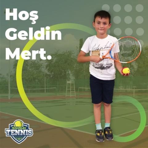 Samsun Tenis Akademisine Hoş Geldin Mert